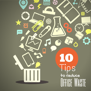 Ten-Tips-Reduce-Office-Waste-Blog