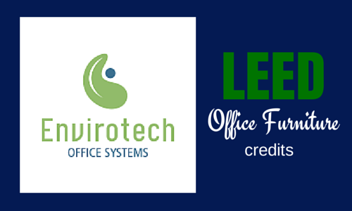 LEED credits Office Furniture Envirotech