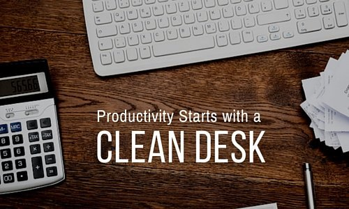 Productivity starts with a Clean Desk