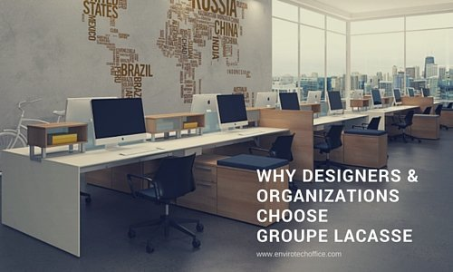 Why Designers & Organizations choose Groupe Lacasse
